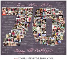 Heart Collage, Photography Collage, Milestone Birthdays, 70th Birthday, Birthday Photos, Your Life, Collages, My Design, Photo Wall