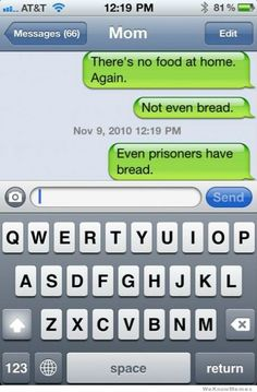 """Even prisoners have bread!"""