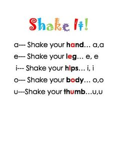 "Short vowels: ""Shake it"" short vowel sounds song. It's a great way to get those kinesthetic learners learning and moving. While students sing the song, they shake the body part that goes with the vowel. There are also pictures included for visual learners."