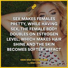 Sex makes females pretty!!