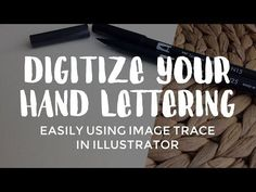 How to digitize your hand lettering using Illustrator's Image Trace | Hello Brio Studio
