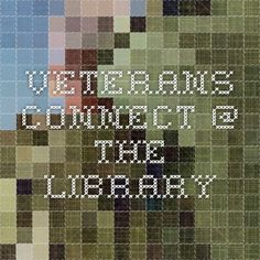 Veterans Connect @ the Library Central Library, Connection, Women, Women's