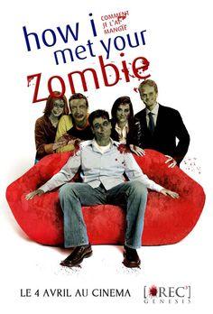 How I met Your Zombie – 10 affiches de films célèbres version zombie !
