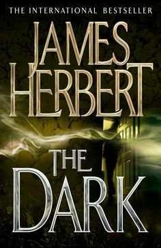 Buy The Dark by James Herbert at Mighty Ape NZ. It came like a malignant shadow with seductive promises of power. And somewhere in the night. a small girl smiled as her mother burned. Dark Books, Cool Books, Book Club Books, Books To Read, My Books, Free Kindle Books, Paperback Books, Date, James Herbert