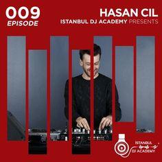 Hasan Cil - Istanbul Dj Academy Podcast #009 by Istanbul DJ Academy Podcast | Free Listening on SoundCloud