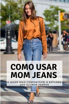 dc0c01d726120 como usar mom jeans com scarpin. como usar mom jeans. look trabalho. look