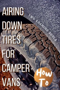 One of the best ways to increase your campervan's ability off-road is by airing down the tires. A semi-deflated tire has a larger contact area with the ground and gets the most traction out of your tires. Deflated tires can also provide a smoother ride over rough terrain. The problem is that nobody really tells you how to air down. So I thought I would cover the specifics of airing down tires for camper vans. #AiringDown #Tires #Campervans #RV #HowTo Campervan, Van Life, Tired, Larger, Told You So, Vans, Offroad, Cover, Off Road