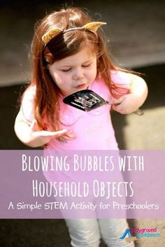 A simple STEM activity to introduce the scientific method to your preschooler - test blowing bubbles with basic household objects