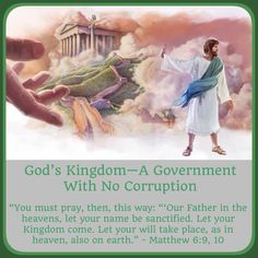 AN END TO SUFFERING - WHEN?God's Kingdom; Matthew 6 - A GOVERNMENT With NO…