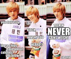 Haven't you heard. Taemin, Shinee, You Dont Say, Weight Gain, Bigbang, Lol, Macros, Funny, Laughing So Hard