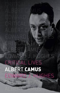 Albert Camus (Critical Lives) - One of France's most high-profile writers, Albert Camus experienced both public adulation and acrimonious rejection in a career cut short by a fatal car accident in 1960. From humble origins in a European family living in colonial Algeria, Camus established himself as a successful novelist, with best-selling titles such as The Outsider and The Plague coming to be translated into scores of languages and earning him a reputation as a figure who captured the mood