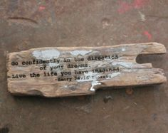 henry david thoreau - quote on driftwood