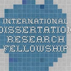 International Dissertation Research Fellowship (IDRF) from the Social Science Research Council. 9-12 months of support, averaging $20,000 total, for students in the humanities and humanistic social sciences conducting dissertation research.