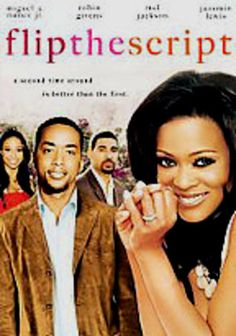 Flip the Script  Returning to Los Angeles to attend the funeral of a mutual acquaintance, six college friends who are now in their 30s (Miguel A. Nunez Jr, Robin Givens, Laz Alonso, Mel Jackson, Teck Holmes and Obba Babatunde) rekindle old emotions and reexamine the choices they've made. In her feature film debut, Terrah Bennett Smith directs this heartfelt comedy exploring the intricacies of love and friendship.