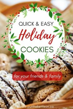 The Best Holiday Cookies To Impress Your Loved Ones - PutTheKettleOn.ca