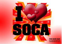 I ♥ soca, CAN'T LIVE WITHOUT IT!!