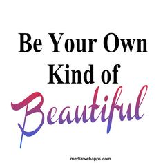 Discover and share Esthetician Quotes Beauty. Explore our collection of motivational and famous quotes by authors you know and love. Be Your Own Kind Of Beautiful, You Are Beautiful, Naturally Beautiful, Beautiful Smile, Beautiful Things, Beautiful People, Beauty Slogans, Beautiful Women Quotes, Happiness