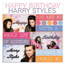 """♛; happy birthday harry styles by jackie"" by celebrity-tippers ❤ liked on Polyvore featuring art"
