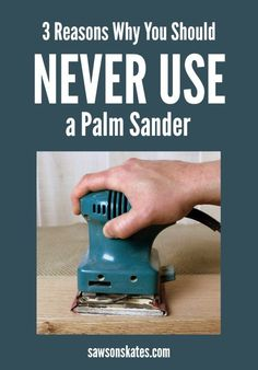 11 Secrets for Sanding Wood Projects Like a Pro Looking for palm sander tips? It sands figure into your project! In this post I'm sharing which sanding tools I use instead for my DIY furniture plus 3 of my favorite sanding