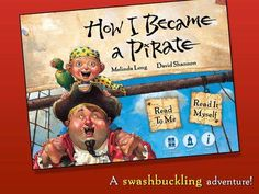 for iPad How I Became a Pirate is based on the print title of the same name, … Educational Apps For Kids, Learning Apps, David Shannon, Pirate Games, Pirate Day, Story Time, Games For Kids, Pirates, Storytelling