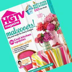 See what's new in the July/August issue of #hgtvmagazine ! http://blog.hgtv.com/design/2013/06/13/inside-the-julyaugust-issue-of-hgtv-magazine/?soc=pinterest