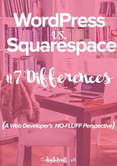 Ever struggled to choose between Squarespace and WordPress for your blog and website?  Discover the 7 biggest myths about Squarespace & WordPress (A Web Developer's NO-FLUFF Perspective)