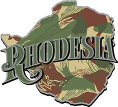 Rhodesia that great nation who with her strength fought against communism from Military Insignia, Military Art, Military History, Those Were The Days, The Good Old Days, Camouflage Patterns, Female Names, Lest We Forget, All Nature
