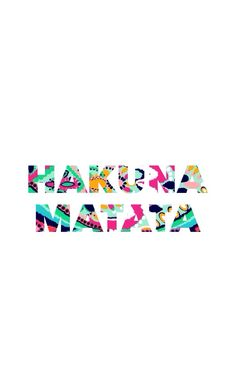 Hakuna Matata - background, wallpaper, quotes | Made by breeLferguson