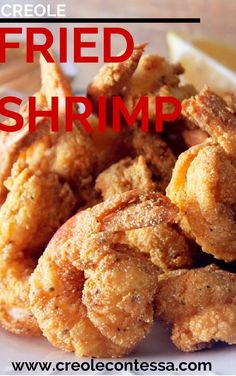 Creole Fried Shrimp...would be excellent for shrimp po'boys but make sure you pull off those tails.