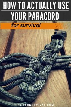 How To Use Paracord For Survival