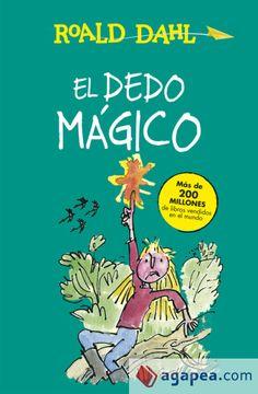 Una nena de 8 anys té un do increïble. Posseeix un dit màgic que, sempre que no pot aguantar una situació, apunta la persona que l'ha feta irritar i la transforma de la manera més inimaginable. Quentin Blake, Roald Dahl, Realistic Mermaid Tails, Magic Fingers, Penguin Random House, Childhood Memories, Shit Happens, Books, Papi