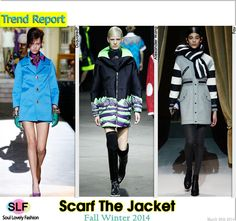 Scarf The Jacket Trend for Fall Winter 2014 #FW014   #Fashion #Trends