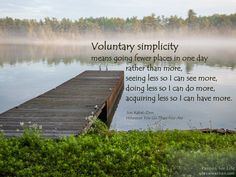 Voluntary #simplicity #JonKabat-Zinn