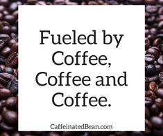 I live for coffee, coffee and a little more coffee. #coffee #coffeelover #javamomma #directsales #inspiration #motivationalquotes #coffeememe #coffeequote #fueledby