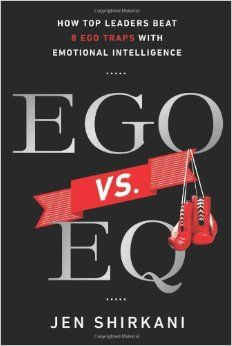 "Ego vs. EQ, insight from Jen Shirkani - (or, maybe, it is a real fight with your JQ - your ""Jerk Quotient"")"