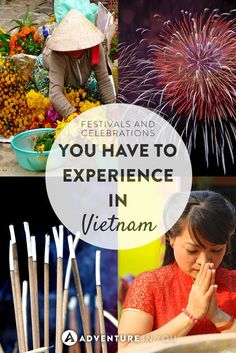 We love festivals and celebrations! Here are the ones you can't miss in Vietnam