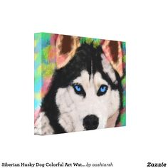 Siberian #Husky #Dog #Colorful #Art #WaterColor #Paint #Canvas Print #animal #pet