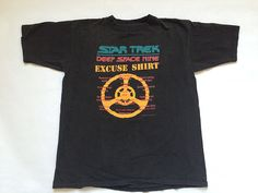 Vintage Star Trek Deep Space Nine Excuse Shirt by Baxtervintage