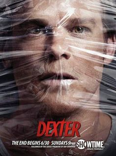 Dexter! Final Season...sniff...I will miss you, Dex.