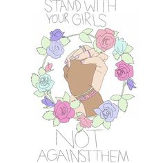 Stand with girls, not against them.