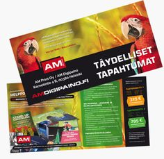 Projektina: Esitteet ja kampanja. Täydelliset tapahtumat painettuna. www.amdigipaino.fi