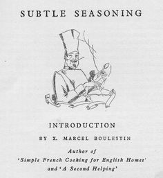 Cooking with Worcestershire, featuring an Appreciation of Marcel Boulestin Becoming A Chef, Celebrity Chef, Cookery Books, English Food, Marcel, Chefs, Appreciation, French, Writing