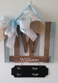 Check out this item in my Etsy shop https://www.etsy.com/listing/582363600/rustic-baby-boy-hospital-door-hangerbaby
