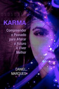 Karma compreender o passado para alterar o futuro e viver melhor Portuguese Edition -- Visit the image link more details.