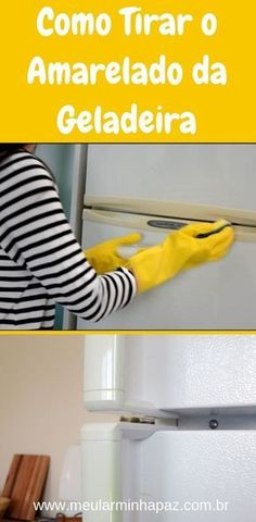 4 Best Recipes to Remove Yellow from White Appliances - How to Get Yellows Out of the Refrigerator and White Appliances such as Microwave, Washing Machine - White Appliances, Konmari, Home Hacks, Clean Up, Home Organization, Clean House, Home Crafts, Cleaning Hacks, Diy Design