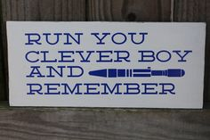 Doctor Dr. Who Clara Oswin Oswald RYCBAR123 Run you Clever Boy and Remember Tardis catch phrase inspired vinyl wall art sign