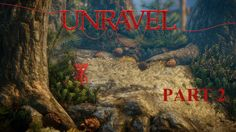 Unravel - Part 2 - Rolling with the Waves! Let's go another adventure with Yarny!