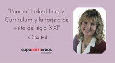 El perfil de #LinkedIn debe estar vivo – #CeliaHil - Licenciada en Psicología Clínica, Postgrado de Experta en Inserción Laboral y un segundo Postgrado en Recursos Humanos 2.0 y Redes Sociales. Combina los Recursos Humanos con las nuevas tecnologías. Profesora y orientadora vocacional sobre creación de marca personal, empleo 2.0, comunicación no verbal y el modo de uso de Linked In, entre otras.  #RRHH #RecursosHumanos #SuperRRHHeroes #Empleo #Trabajo #MarcaPersonal #RRSS #EmployerBranding