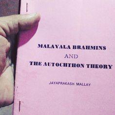 Jayaprakash Mallay's book Malayala Brahmin Autochthon Theory was first published from Manjeri in August 1995.