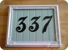 Frame, planks, paint and numbers. Sweet way to decorate the porch :)